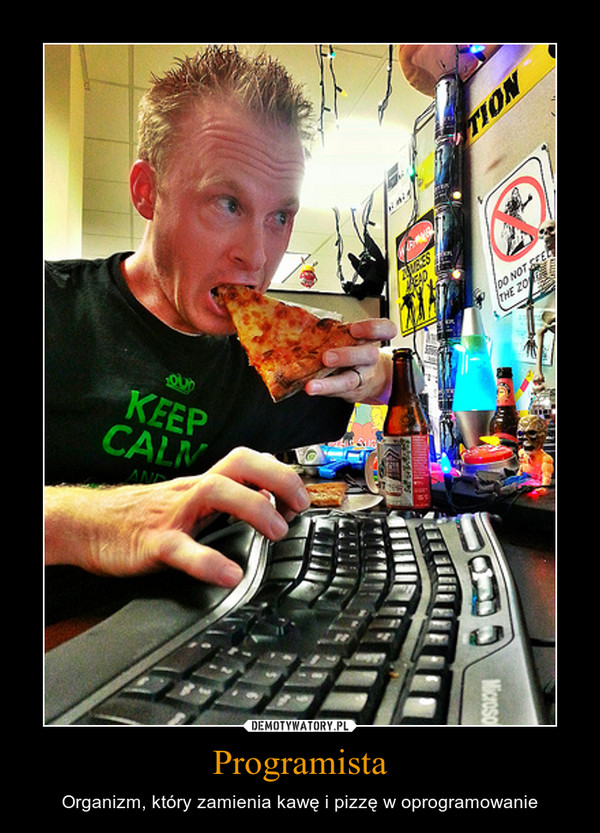 Programista – Organizm, który zamienia kawę i pizzę w oprogramowanie