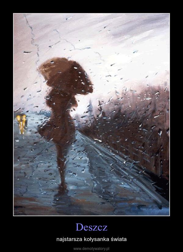 Deszcz – najstarsza kołysanka świata