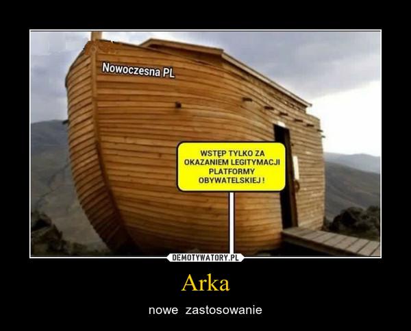 Arka – nowe  zastosowanie