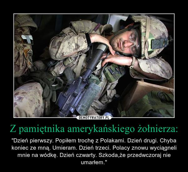 Z pamiętnika amerykańskiego żołnierza: