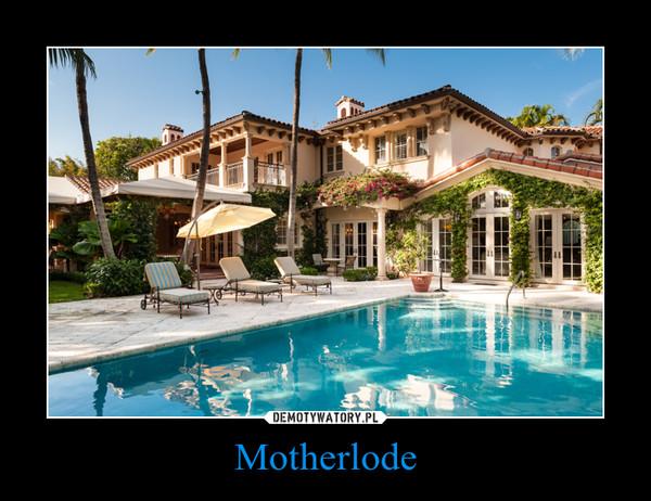 Motherlode –