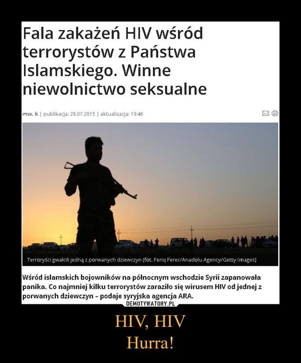 HIV, HIV Hurra! –