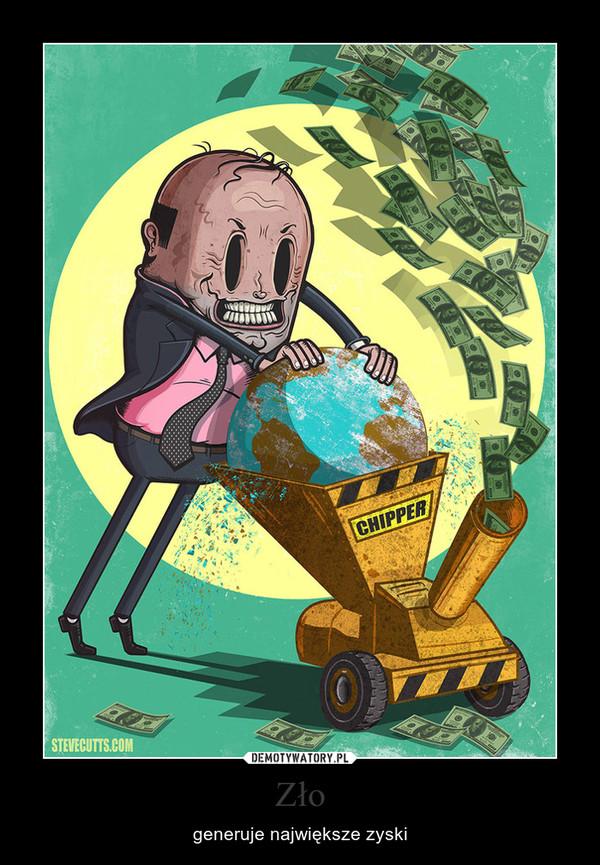Zło – generuje największe zyski