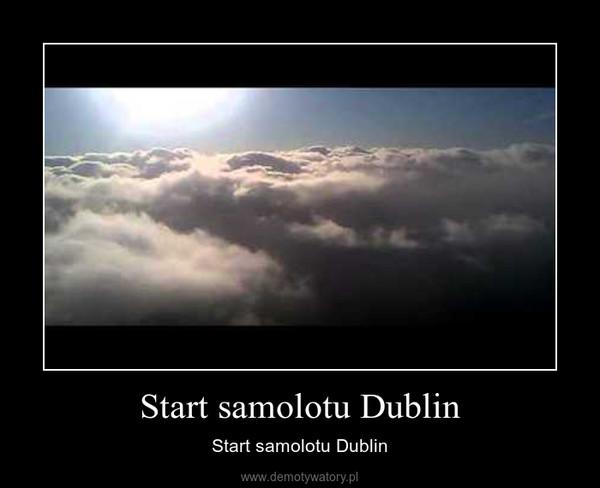 Start samolotu Dublin – Start samolotu Dublin