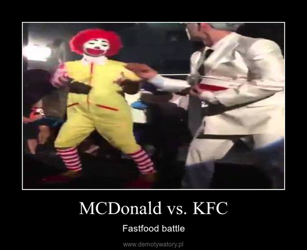 MCDonald vs. KFC – Fastfood battle