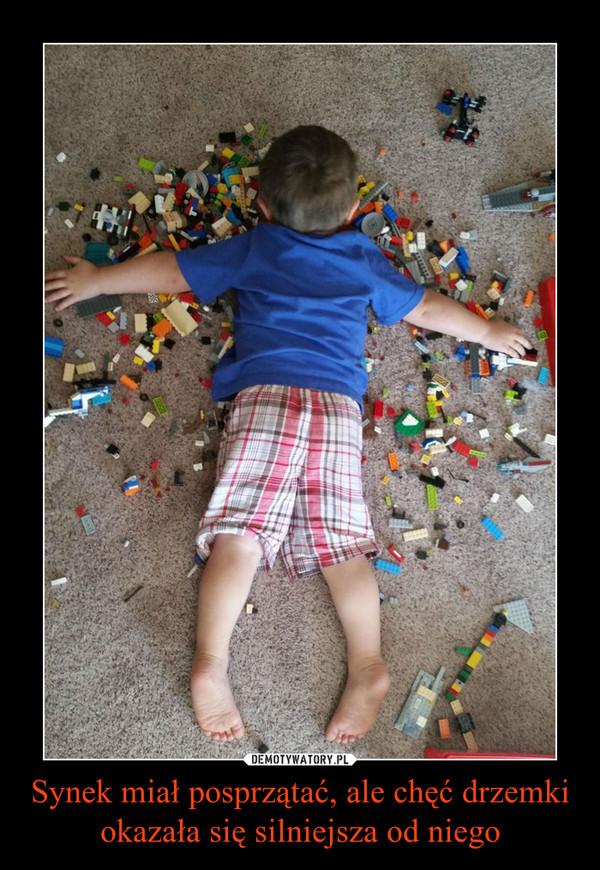 Synek miał posprzątać, ale chęć drzemki okazała się silniejsza od niego –