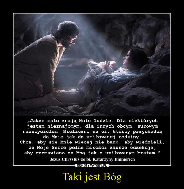 Taki jest Bóg –