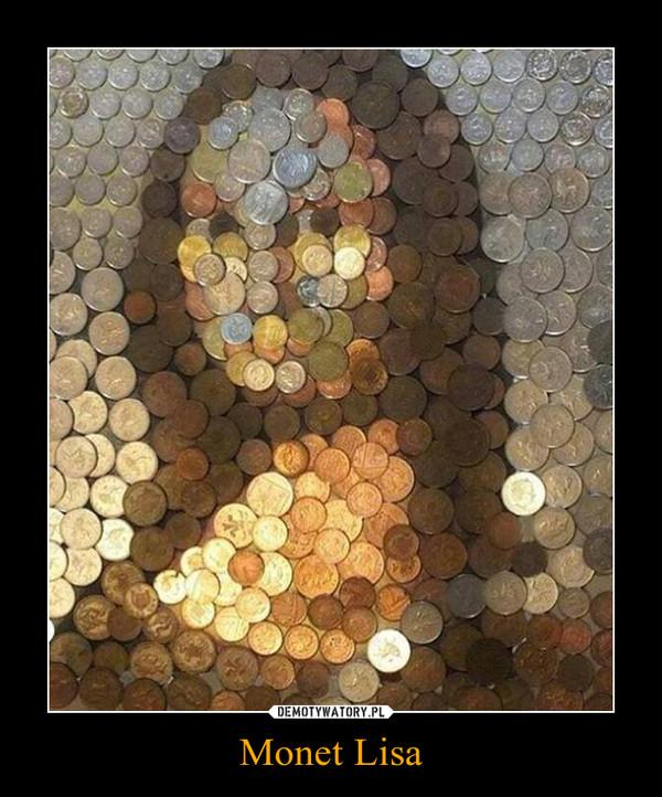 Monet Lisa –