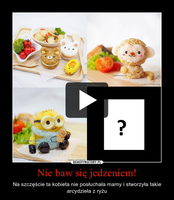 Nie baw się jedzeniem! – Na szczęście ta kobieta nie posłuchała mamy i stworzyła takie arcydzieła z ryżu