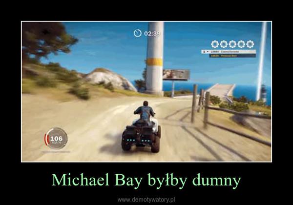 Michael Bay byłby dumny –