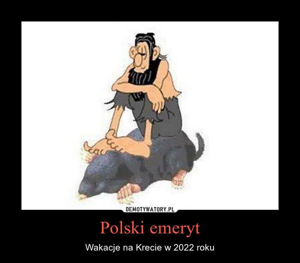 Polski emeryt – Wakacje na Krecie w 2022 roku