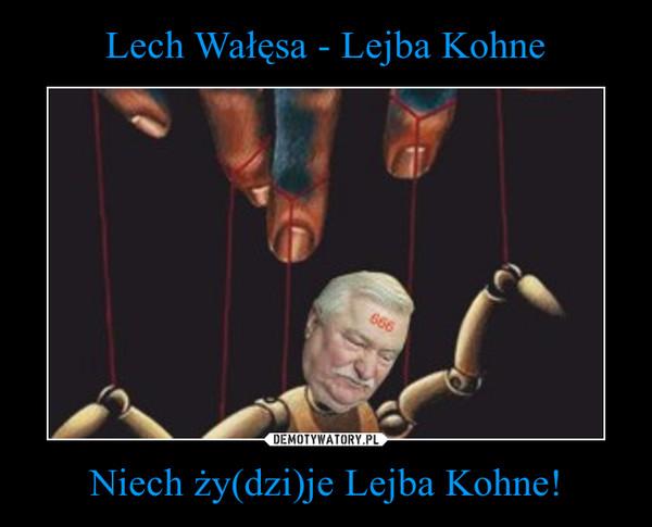 Niech ży(dzi)je Lejba Kohne! –