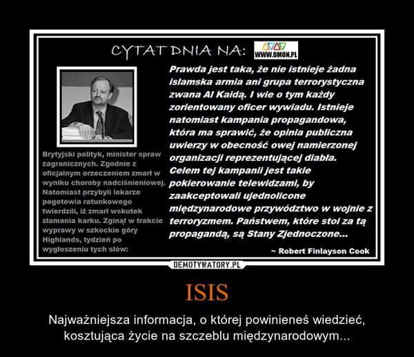 ISIS – Najważniejsza informacja, o której powinieneś wiedzieć, kosztująca życie na szczeblu międzynarodowym...