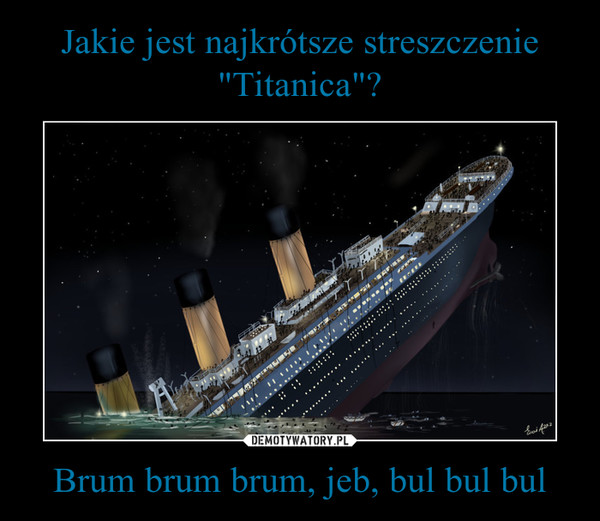 Brum brum brum, jeb, bul bul bul –