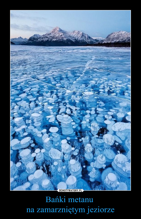 Bańki metanu na zamarzniętym jeziorze –