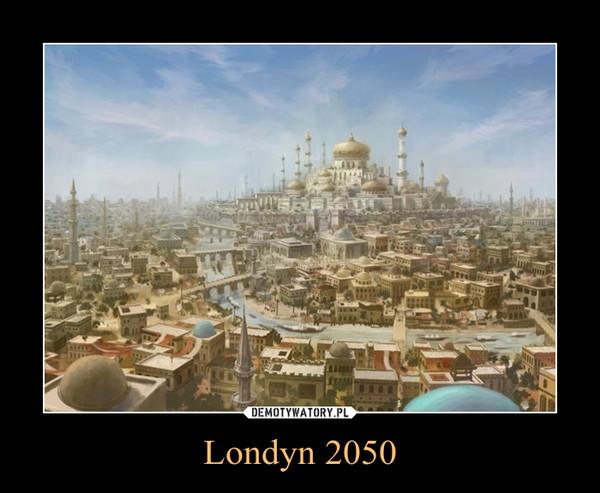 Londyn 2050 –