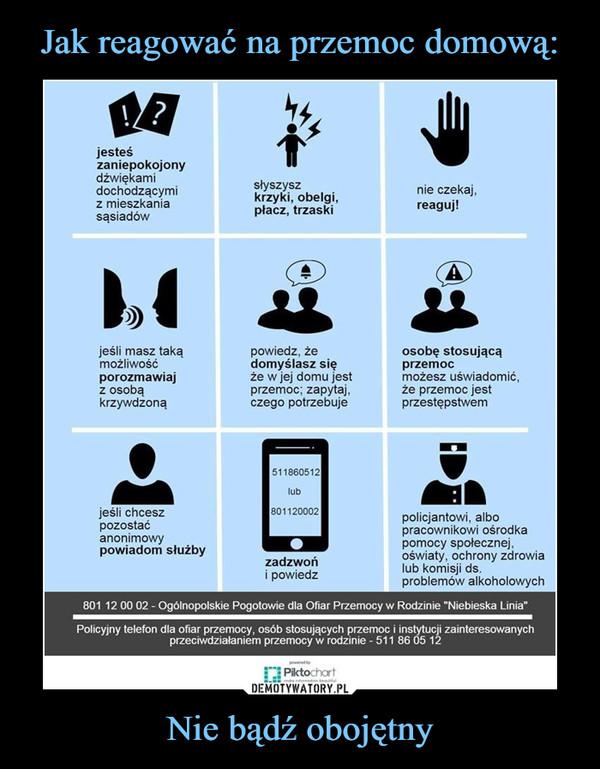 Jak reagować na przemoc domową: Nie bądź obojętny
