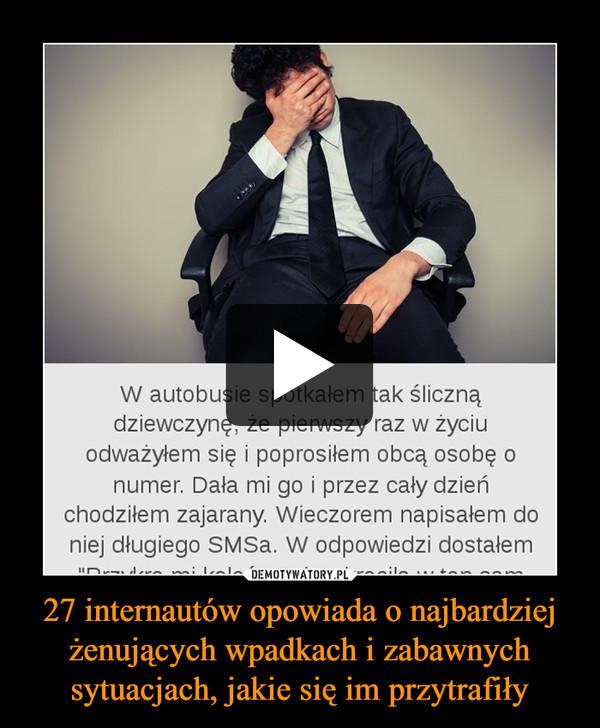 27 internautów opowiada o najbardziej żenujących wpadkach i zabawnych sytuacjach, jakie się im przytrafiły –