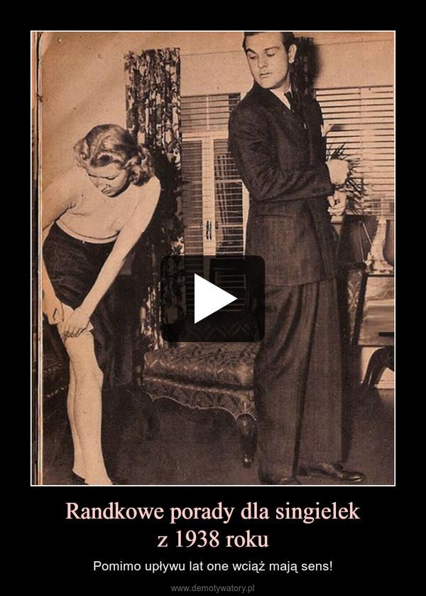 Randkowe porady dla singielekz 1938 roku – Pomimo upływu lat one wciąż mają sens!