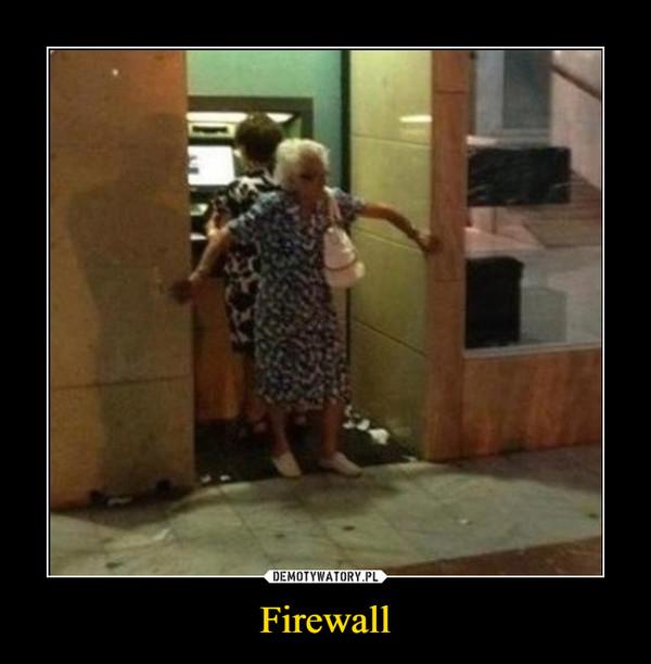 Firewall –