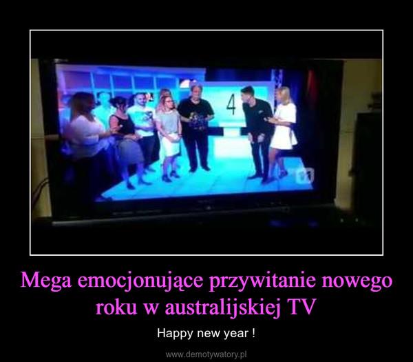 Mega emocjonujące przywitanie nowego roku w australijskiej TV – Happy new year !