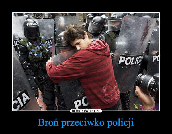 Broń przeciwko policji –