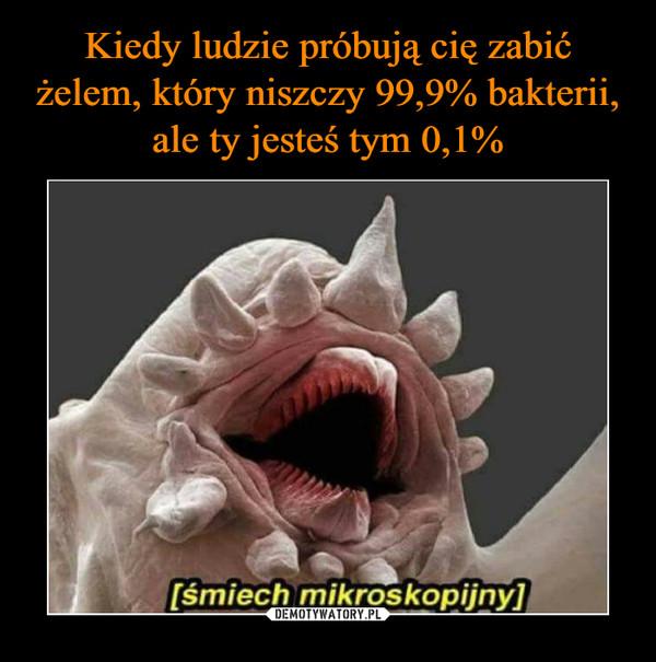–  śmiech mikroskopijny