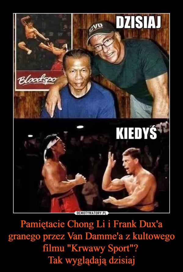 """Pamiętacie Chong Li i Frank Dux'a granego przez Van Damme'a z kultowego filmu """"Krwawy Sport""""? Tak wyglądają dzisiaj –"""