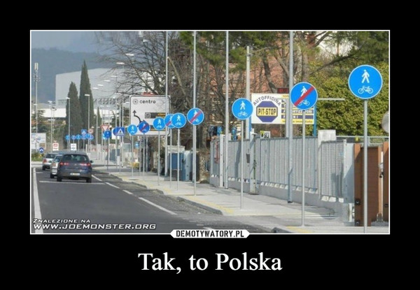 Tak, to Polska –