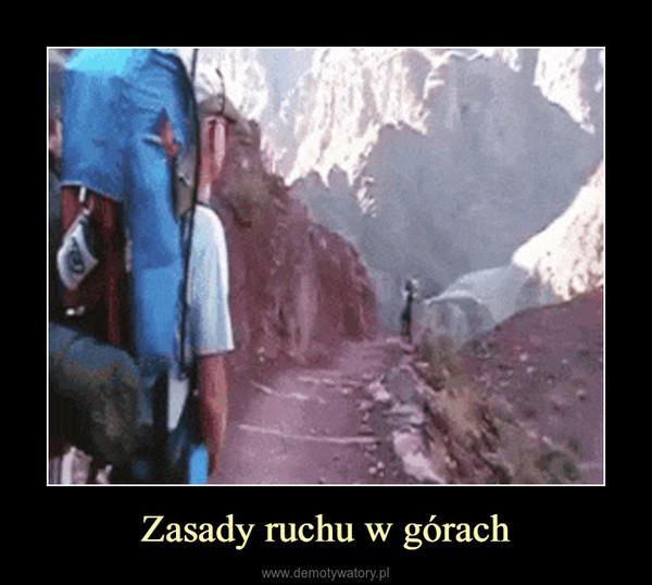 Zasady ruchu w górach –