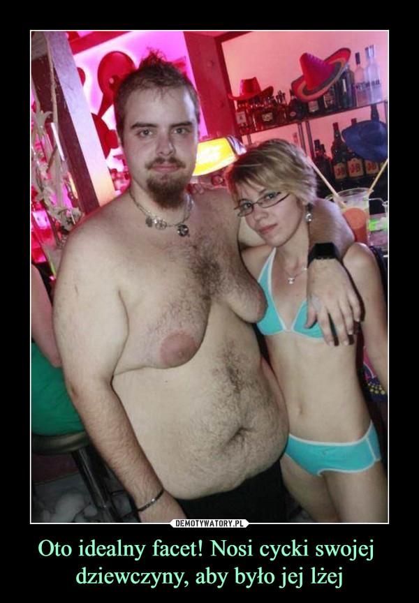 Oto idealny facet! Nosi cycki swojej dziewczyny, aby było jej lżej –