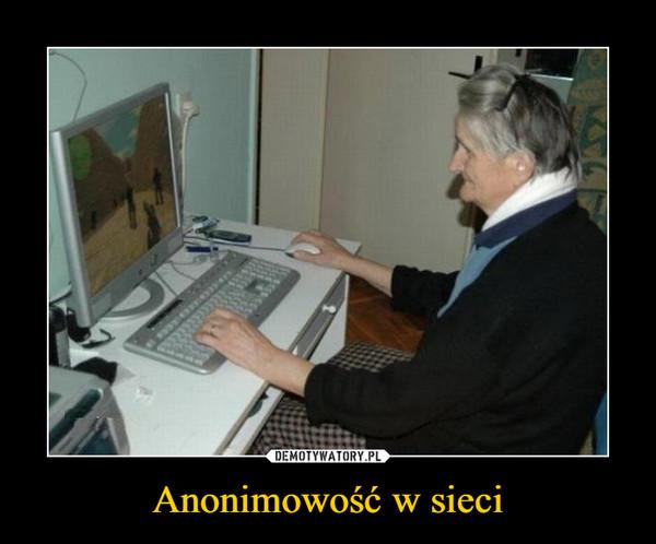 Anonimowość w sieci –