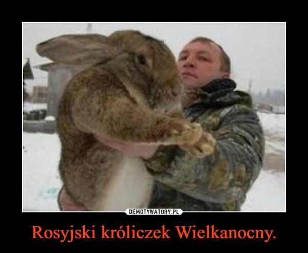 Rosyjski króliczek Wielkanocny. –