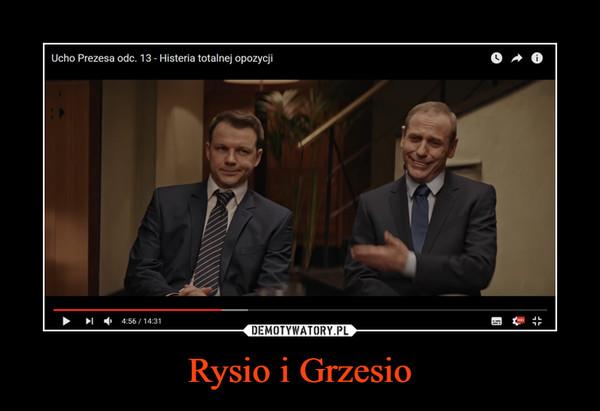 Rysio i Grzesio –