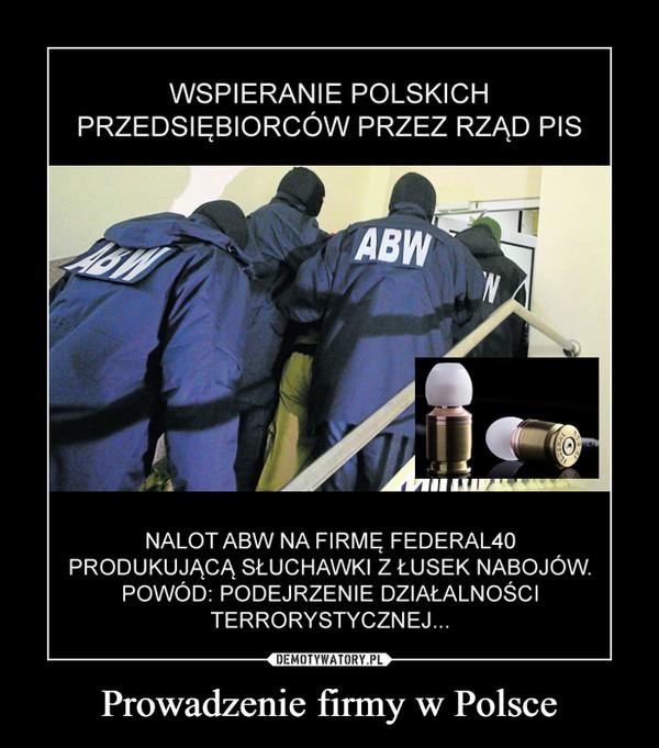 Prowadzenie firmy w Polsce –