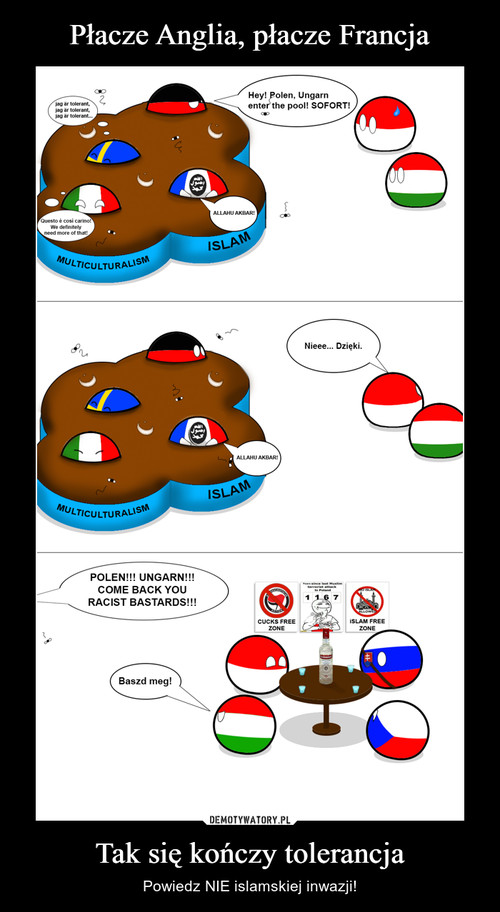 Płacze Anglia, płacze Francja Tak się kończy tolerancja