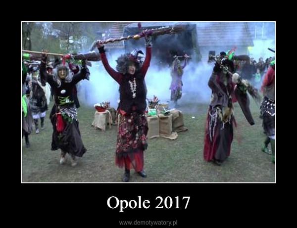 Opole 2017 –