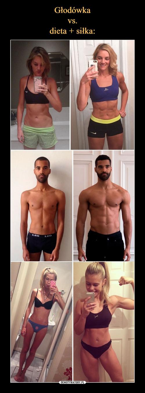 Głodówka vs. dieta + siłka: