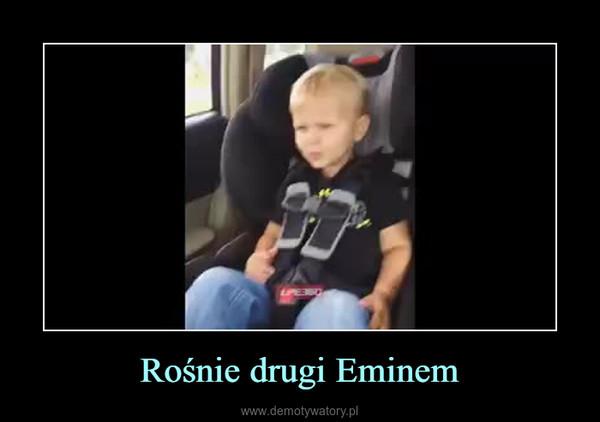 Rośnie drugi Eminem –