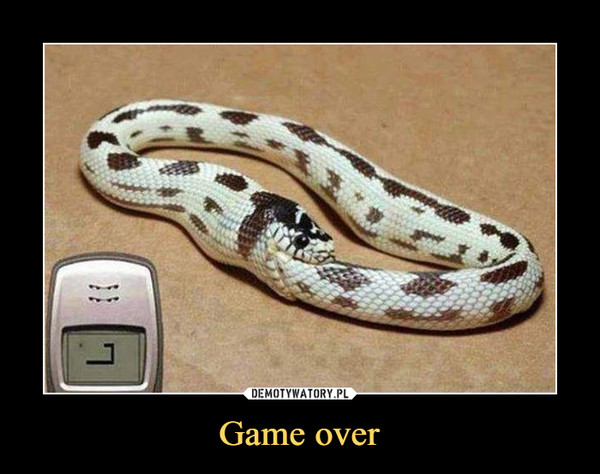 Game over –