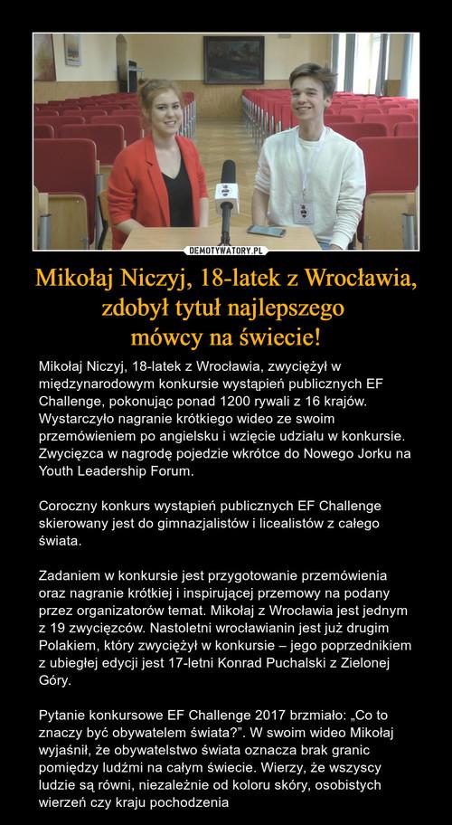 Mikołaj Niczyj, 18-latek z Wrocławia, zdobył tytuł najlepszego  mówcy na świecie!