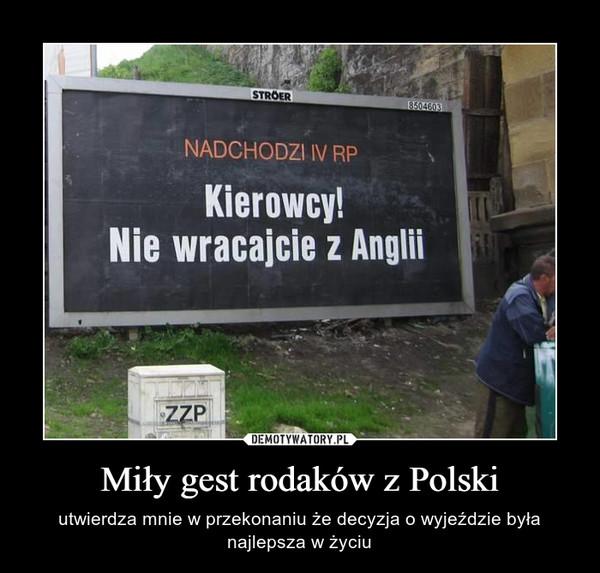 Miły gest rodaków z Polski – utwierdza mnie w przekonaniu że decyzja o wyjeździe była najlepsza w życiu
