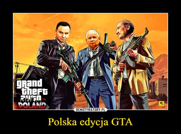 Polska edycja GTA –  grand theft auto Poland