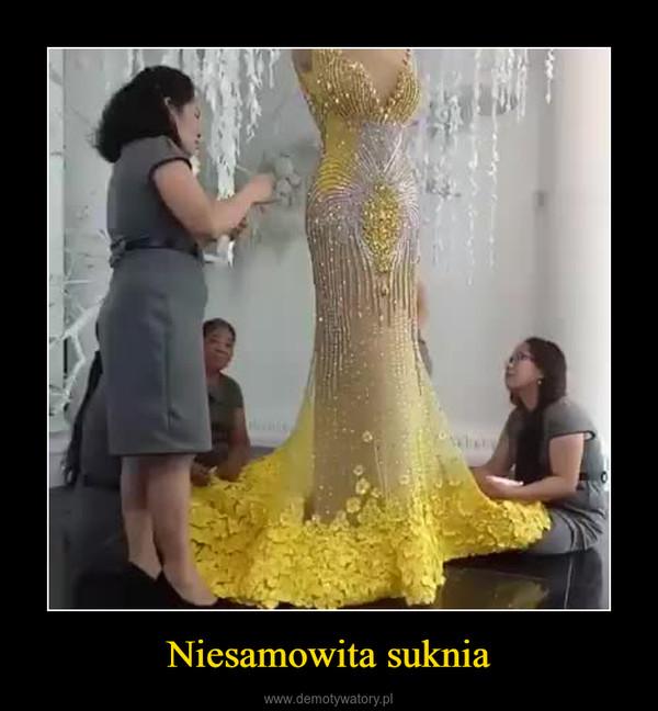 Niesamowita suknia –