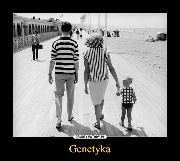 Genetyka –