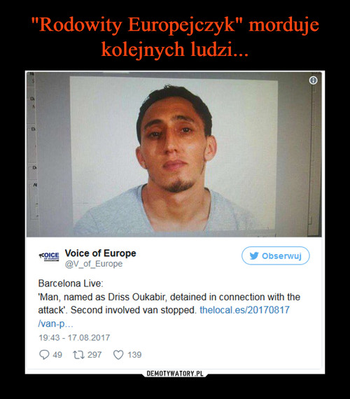 """""""Rodowity Europejczyk"""" morduje kolejnych ludzi..."""