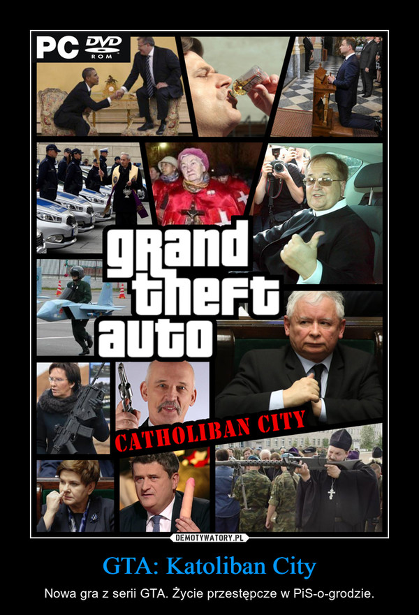 GTA: Katoliban City – Nowa gra z serii GTA. Życie przestępcze w PiS-o-grodzie.