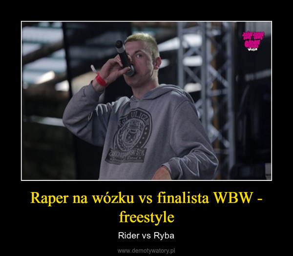 Raper na wózku vs finalista WBW - freestyle – Rider vs Ryba
