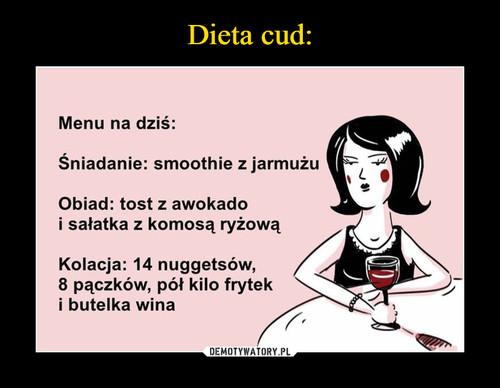 Dieta cud: