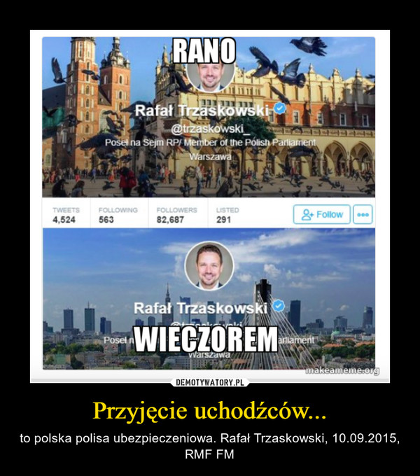 Przyjęcie uchodźców... – to polska polisa ubezpieczeniowa. Rafał Trzaskowski, 10.09.2015, RMF FM